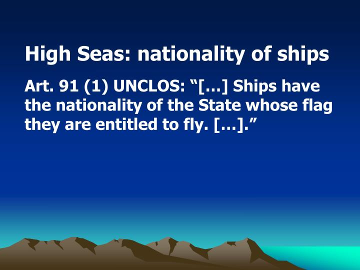 High Seas: nationality of ships
