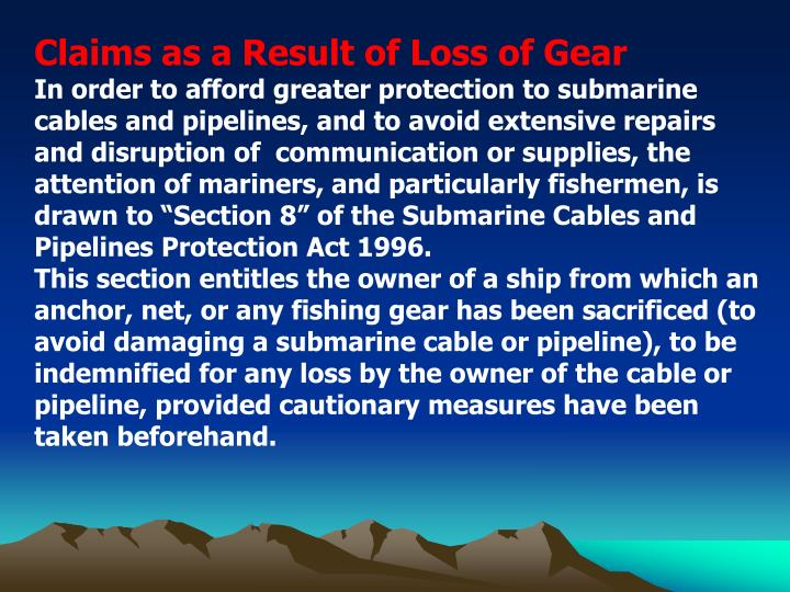 Claims as a Result of Loss of Gear