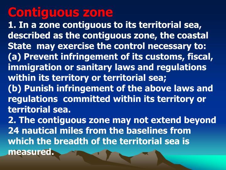 Contiguous zone