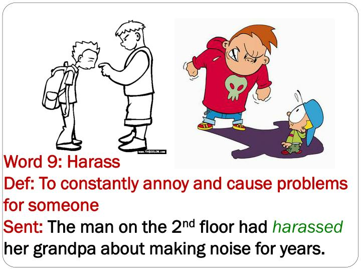 Word 9: Harass