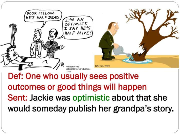 Word 20: Optimist / Optimism