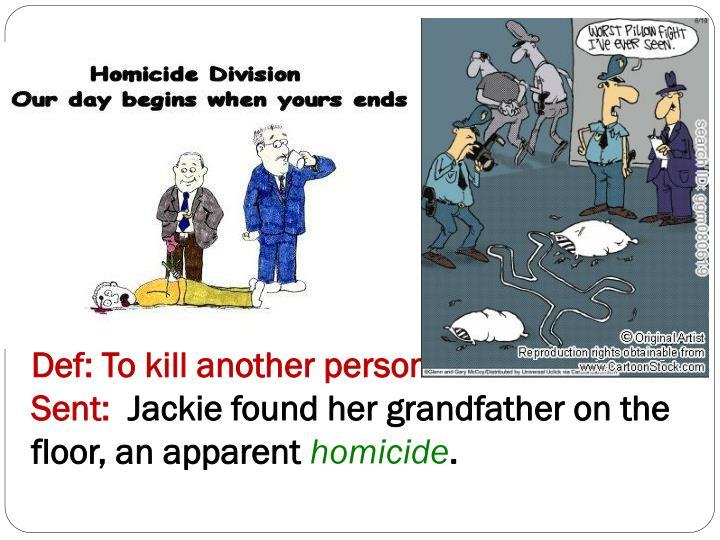 Word 4: Homicide