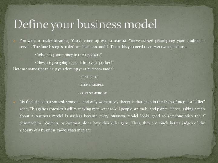 Define your business model