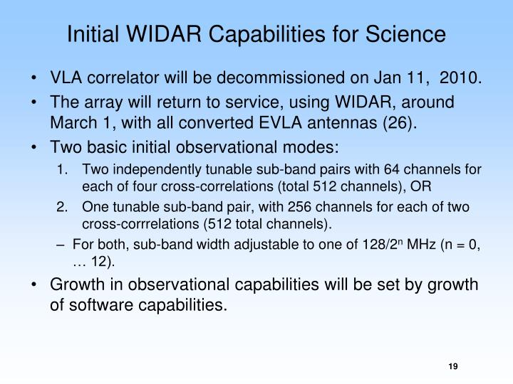 Initial WIDAR Capabilities for Science