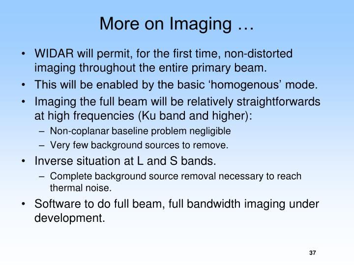 More on Imaging …