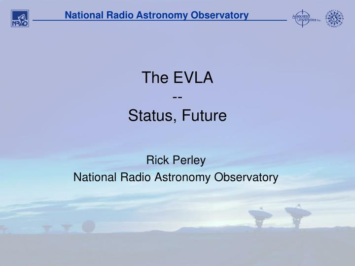 The evla status future
