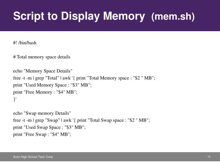 Script to Display Memory