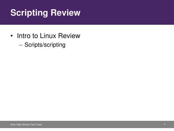 Scripting Review