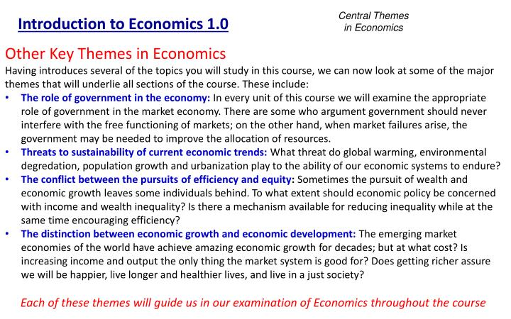 Central Themes in Economics
