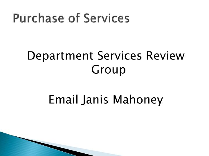 Purchase of Services
