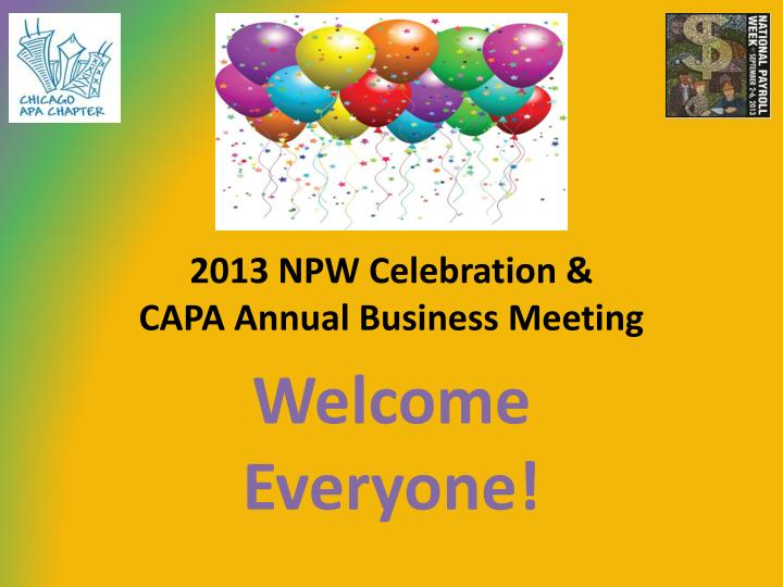 2013 npw celebration capa annual business meeting