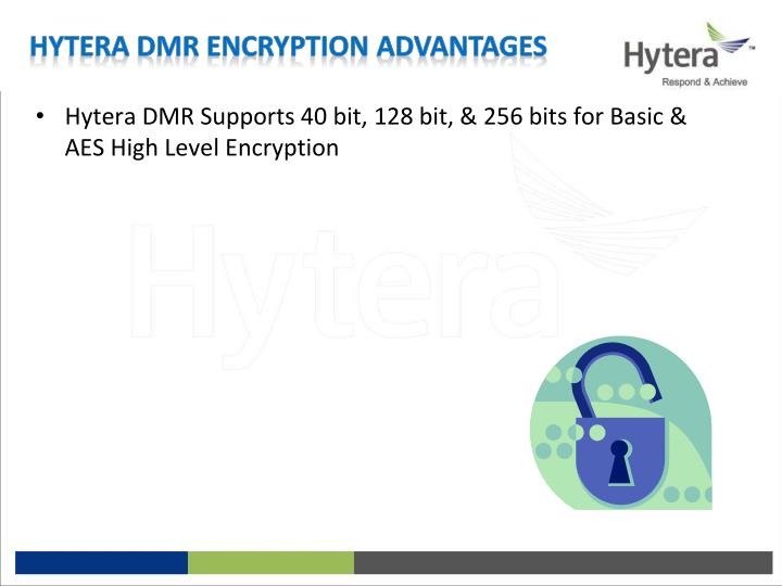 Hytera DMR Supports 40 bit, 128 bit, & 256 bits for Basic & AES High