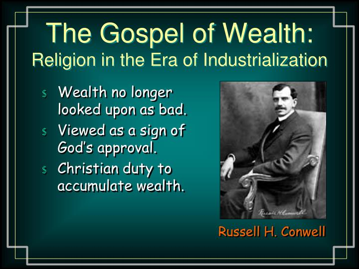 The Gospel of Wealth: