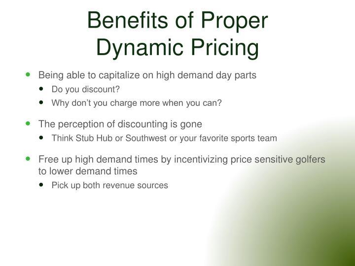 Benefits of Proper