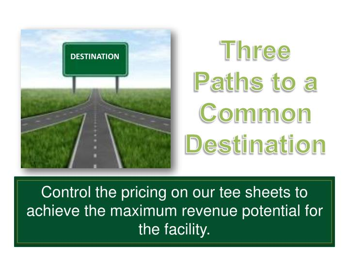 Three Paths to a Common Destination