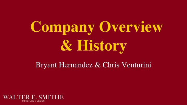 Company Overview & History