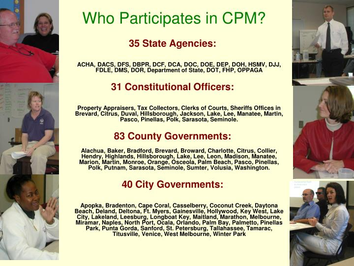 Who Participates in CPM?