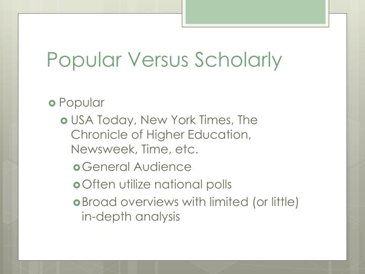 Popular Versus Scholarly