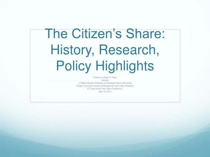 The citizen s share history research policy highlights