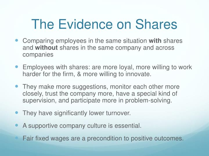The Evidence on Shares