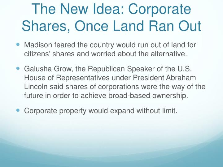 The New Idea: Corporate Shares, Once Land Ran Out