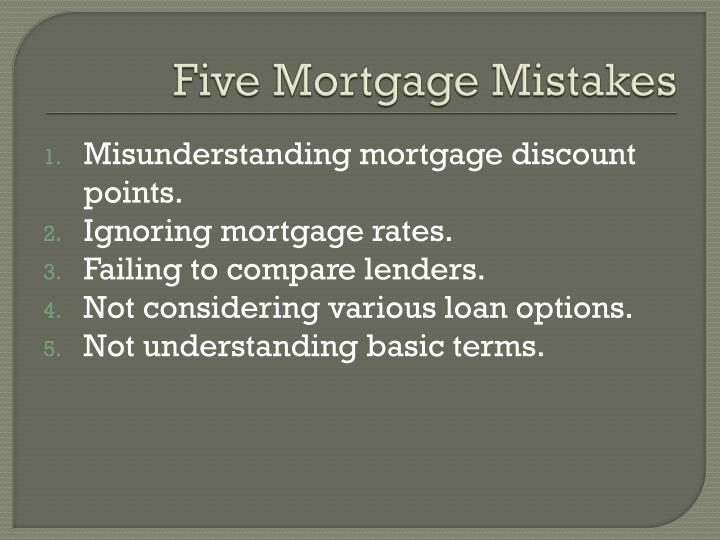 Five Mortgage Mistakes