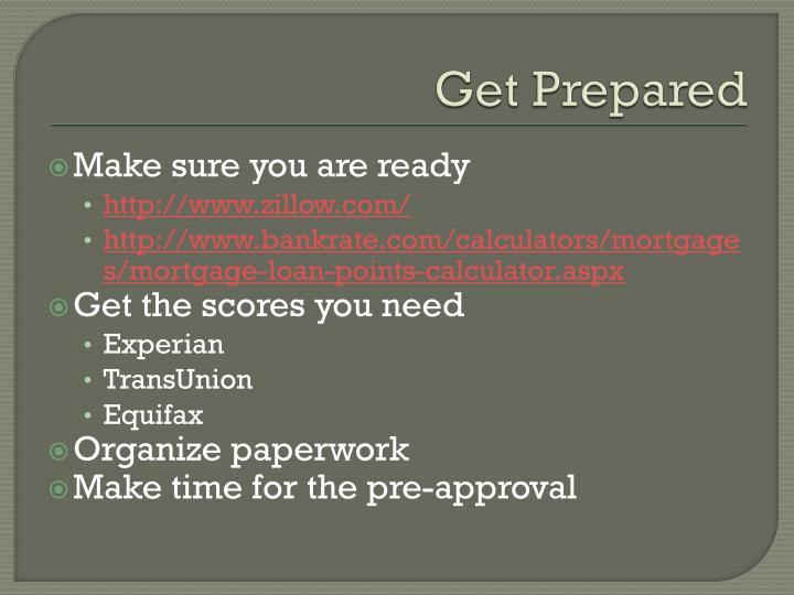 Get Prepared