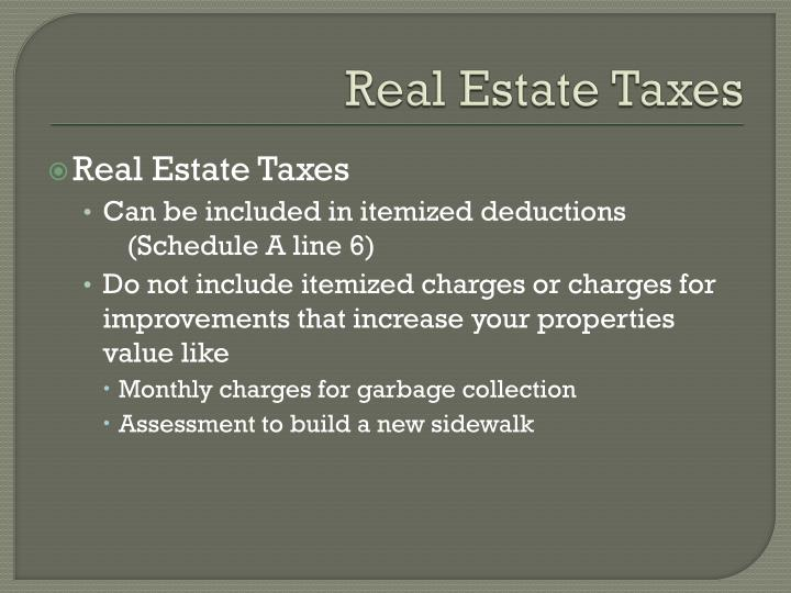 Real Estate Taxes