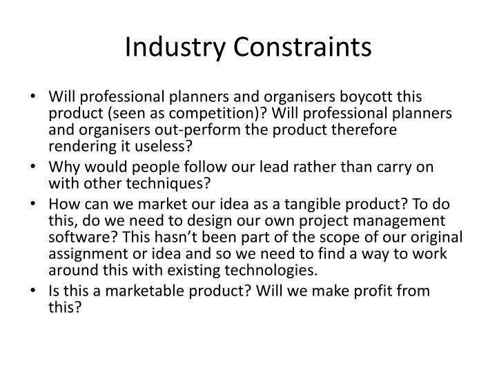 Industry Constraints