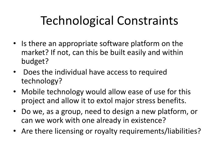 Technological Constraints