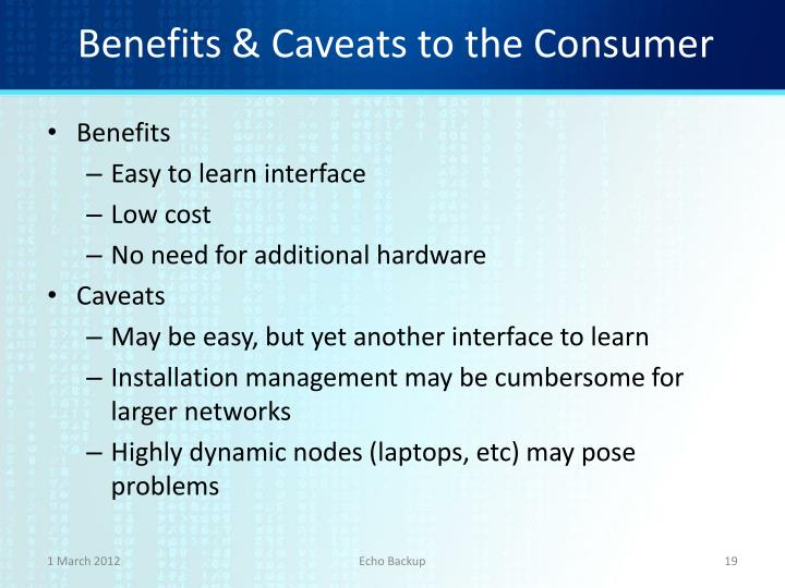 Benefits & Caveats to the Consumer
