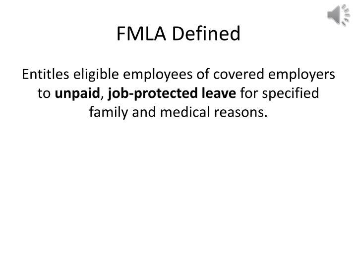 FMLA Defined