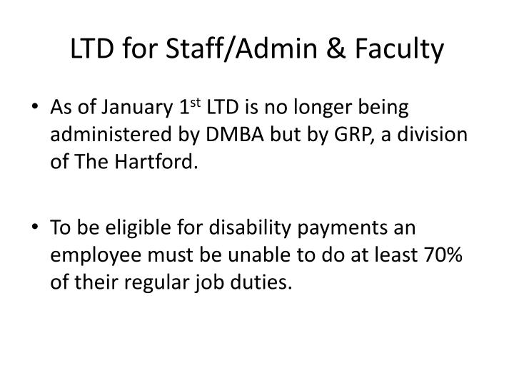 LTD for Staff/Admin & Faculty