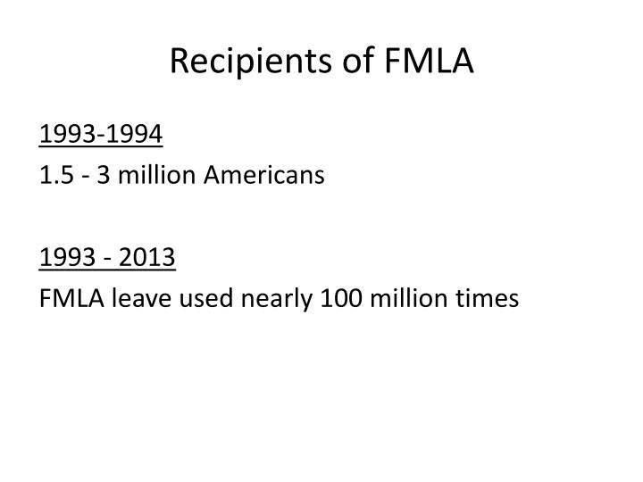 Recipients of FMLA