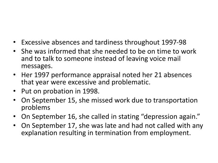 Excessive absences and tardiness throughout 1997-98