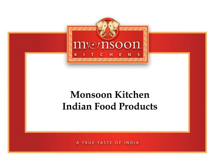 Ppt  Restaurant Associates Monsoon Kitchen Products. Lantern Chandelier For Dining Room. Living Room Setup Ideas. Prefab Room Additions. Southwestern Style Home Decor. Orange Wall Decor. Conference Room Tables. Shabby Chic Office Decor. Kitchen Cabinet Decor