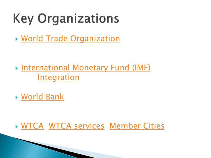 Key Organizations