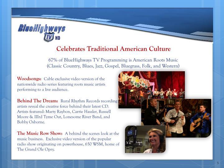 Celebrates Traditional American Culture