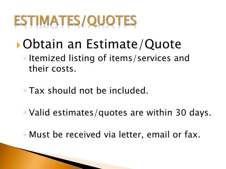 Estimates/Quotes