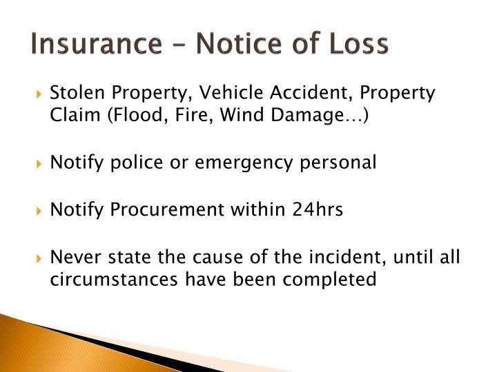 Insurance – Notice of Loss