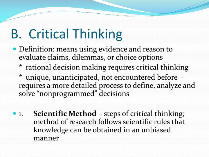 B.  Critical Thinking
