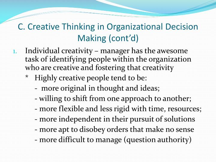 C. Creative Thinking in Organizational Decision Making (cont'd)