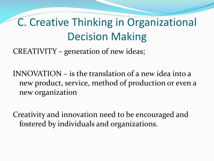 C. Creative Thinking in Organizational Decision Making