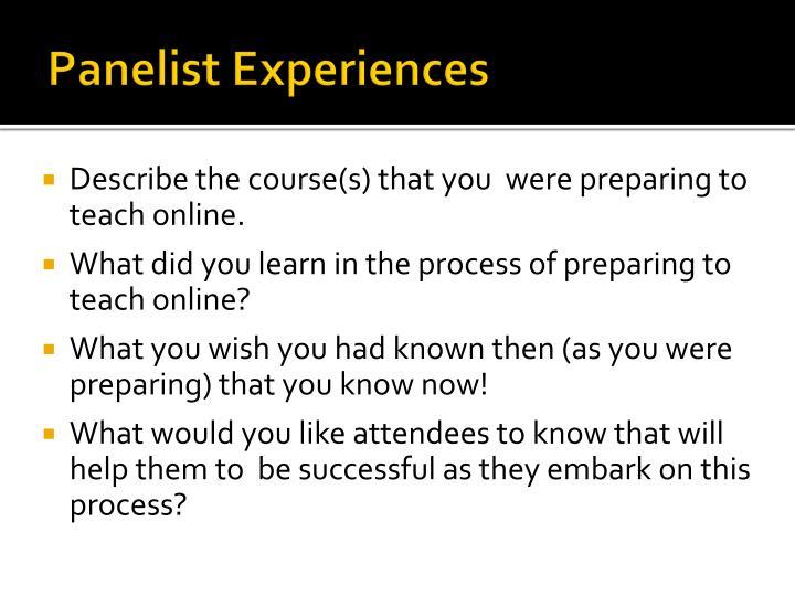 Panelist Experiences