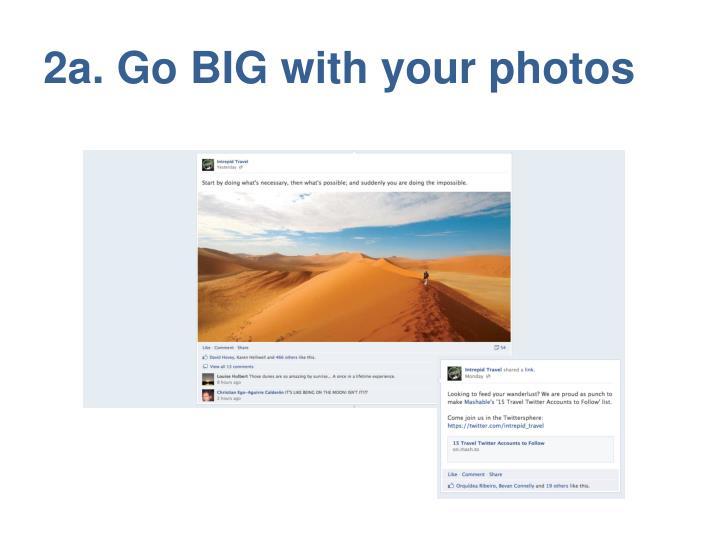 2a. Go BIG with your photos