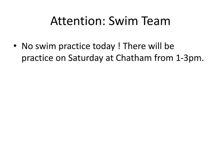 Attention: Swim Team