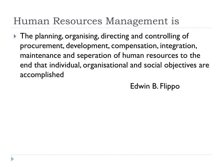 Human Resources Management is
