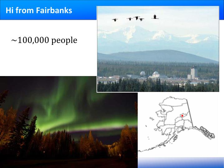 Hi from fairbanks