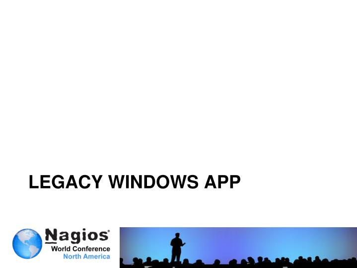 Legacy windows app