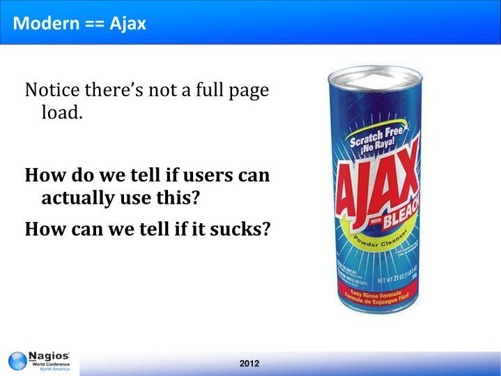 Modern == Ajax